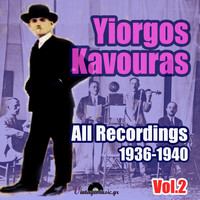 Yiorgos Kavouras - All Recordings 1936-1940, Vol.2