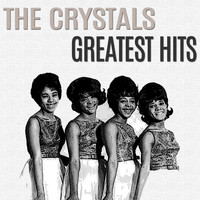The Crystals - Greatest Hits