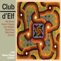 Club d'Elf - Live - Vassar Chapel, 2/26/01