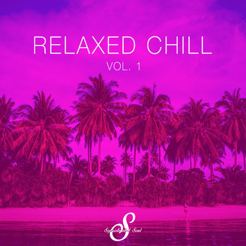 Various Artists - Relaxed Chill, Vol. 1