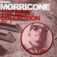 Ennio Morricone - Ennio Morricone the Best Collection, Vol. 1