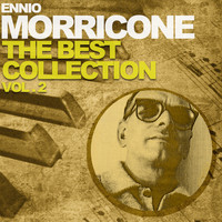 Ennio Morricone - Ennio Morricone the Best Collection, Vol. 2