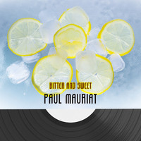 Paul Mauriat - Bitter And Sweet
