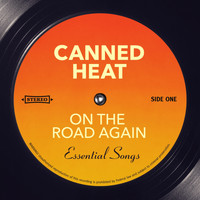 Canned Heat - On The Road Again (Essential Songs)