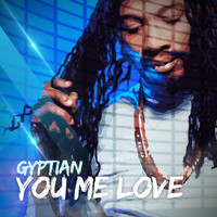 Gyptian - You Me Love