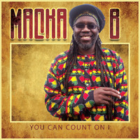 Macka B - You Can Count On I