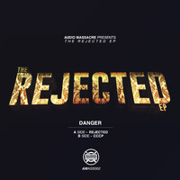 Danger - Rejected