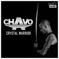 Chavo - Crystal Warrior