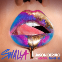 Jason Derulo - Swalla (feat. Nicki Minaj & Ty Dolla $ign)