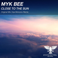 Myk Bee - Close To The Sun