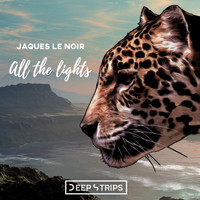 Jaques Le Noir - All The Lights
