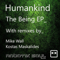 Humankind - The Being