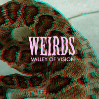 Weirds - Valley of Vision