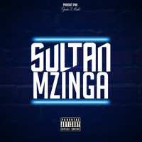 Sultan - Mzinga (Explicit)