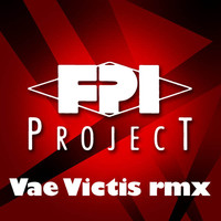 FPI Project - Vae Victis (Remixes)