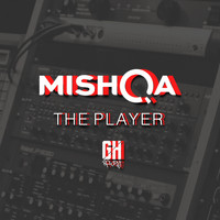 MISHQA - The Player