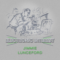 Jimmie Lunceford - Electronic Interest