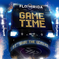 Flo Rida - Game Time (feat. Sage The Gemini)