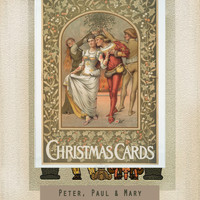 Peter, Paul & Mary - Christmas Cards