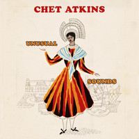 Chet Atkins - Unusual Sounds