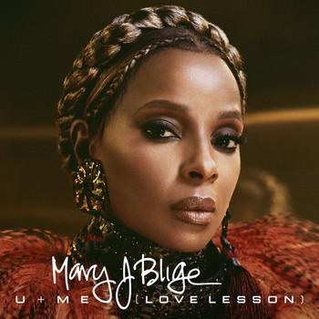 Mary J. Blige - U + Me (Love Lesson)