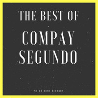 Compay Segundo - The Best Of Compay Segundo