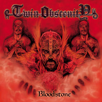 Twin Obscenity - Bloodstone (Explicit)