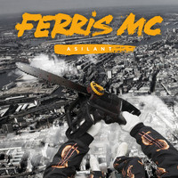 Ferris MC - Asilant (Explicit)