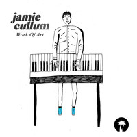 Jamie Cullum - Work Of Art