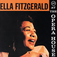 Ella Fitzgerald - Ella Fitzgerald At The Opera House (Live At The Shrine Auditorium/1957)
