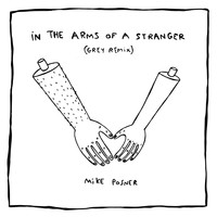 Mike Posner - In The Arms Of A Stranger (Grey Remix)