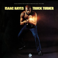 Isaac Hayes - Truck Turner (Original Motion Picture Soundtrack)