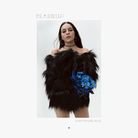 Bea Miller - chapter one: blue (Explicit)