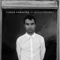 Tigran Hamasyan - The Cave of Rebirth