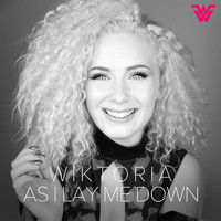 Wiktoria - As I Lay Me Down