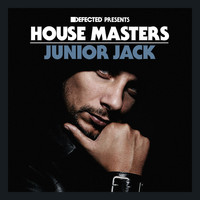 Junior Jack - Defected Presents House Masters: Junior Jack