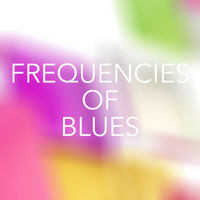 Various Artists - Frequencies of Blues