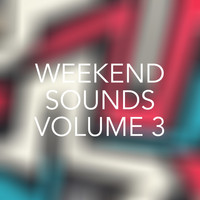 Various Artists - Weekend Sounds, Vol. 3