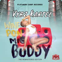 Vybz Kartel - Wine Pon Mi Buddy - Single