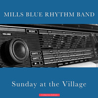 Mills Blue Rhythm Band - Sunday at the Village