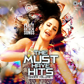 Various Artists - The Must Have Hits: Dance, Vol. 1