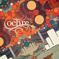 Ochre - Beyond the Outer Loop