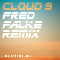 Jamiroquai - Cloud 9 (Fred Falke Remix)