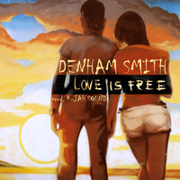 Denham Smith - Love is Free - Single