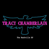 Tracy Chamberlain - The Nashville - EP