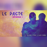 Black Star - Le Pacte (Episode 1)