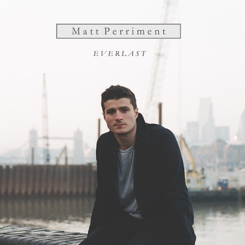 Matt Perriment - Everlast
