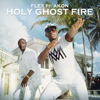 Akon - Holy Ghost Fire (feat. Akon)
