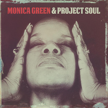 Monica Green - Monica Green & Project Soul
