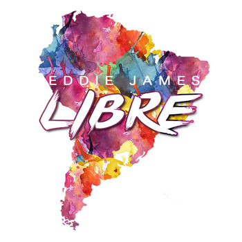 Eddie James - Libre